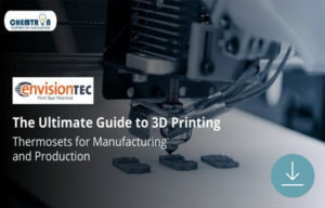 Guide to Thermosets 3D Printing